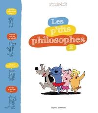 P'TITS PHILOSOPHES (LES) T2