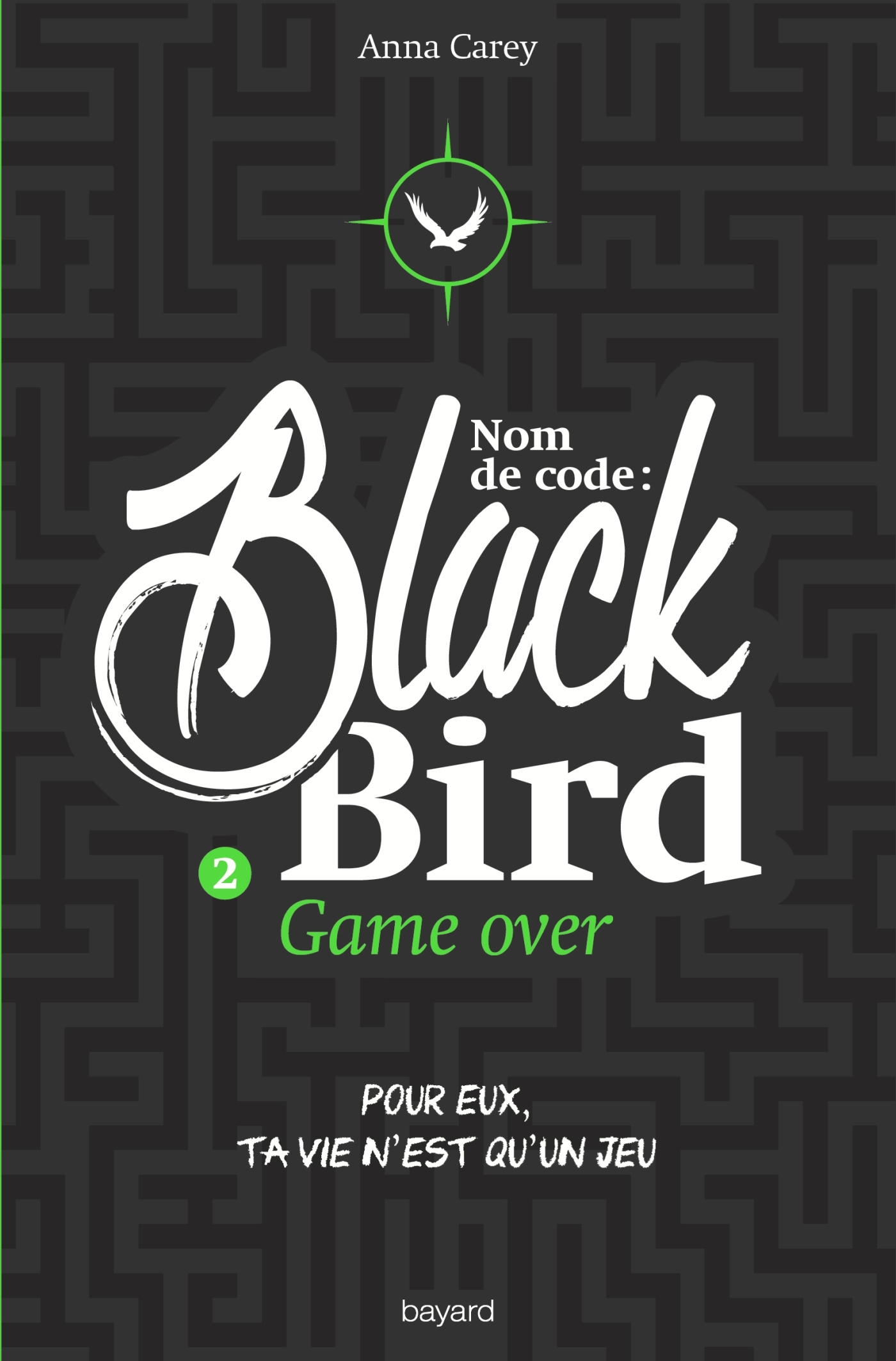 GAME OVER  NOM DE CODE : BLACKBIRD T2