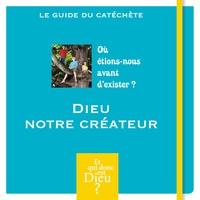 MODULE A5 - DIEU  NOTRE CREATEUR 2014
