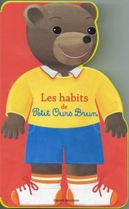 LES HABITS DE PETIT OURS BRUN