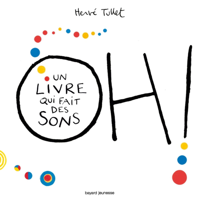 OH! UN LIVRE QUI FAIT DES SONS