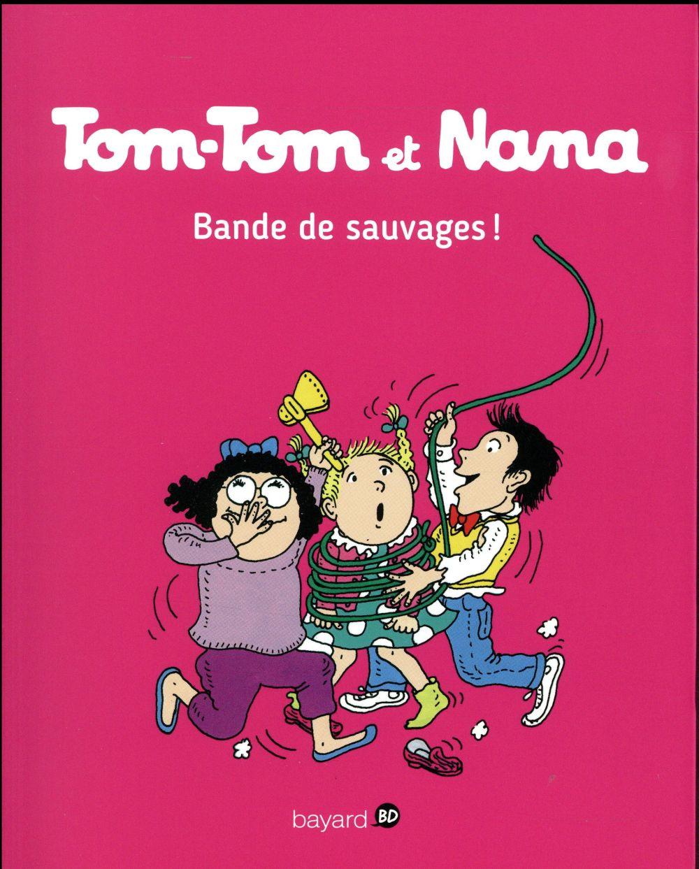BANDE DE SAUVAGES ! TTNN T06 NE
