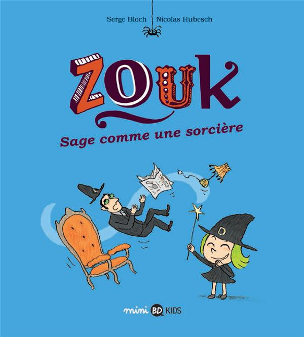 Zouk, tome 09 - sage comme une sorciere