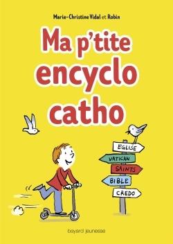 MA P'TITE ENCYCLO CATHO