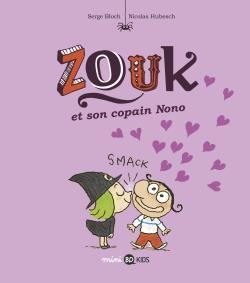 Zouk, tome 06 - zouk et son copain nono