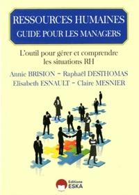 GUIDE DE PILOTAGE DU MANAGER OUTIL D'ACCOMPAGNEMENT DES MANAGERS A LA COMPREHENSION DES SUJETS RH