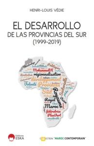 EL DESARROLLO DE LAS PROVINCIAS DEL SUR (1999-2019)