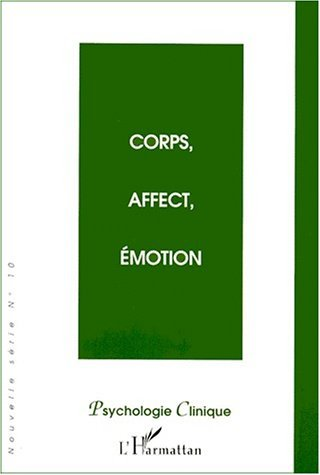 CORPS, AFFECT, EMOTION