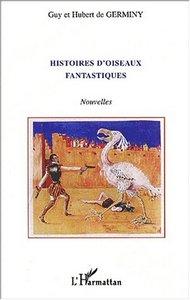 HISTOIRES D'OISEAUX FANTASTIQUES
