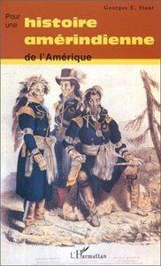 POUR UN HISTOIRE AMERINDIENNE DE L'AMERIQUE