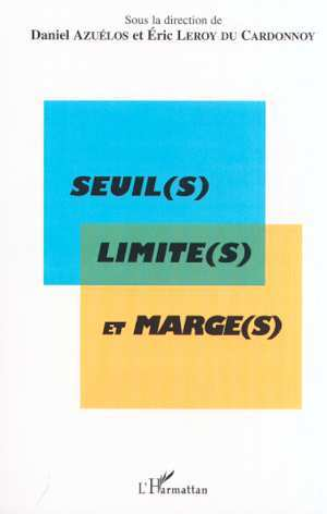 SEUIL(S) LIMITE(S) ET MARGE(S)