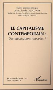 LE CAPITALISME CONTEMPORAIN - TOME 2 : DES THEORISATIONS NOUVELLES ?