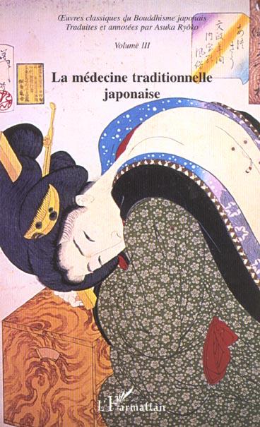 LA MEDECINE TRADITIONNELLE JAPONAISE -  UVRES CLASSIQUES