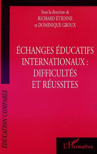 ECHANGES EDUCATIFS INTERNATIONAUX : DIFFICULTES ET REU