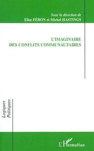 L'IMAGINAIRE DES CONFLITS COMMUNAUTAIRES