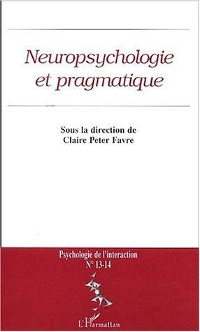 NEUROPSYCHOLOGIE ET PRAGMATIQUE (n°13-14)