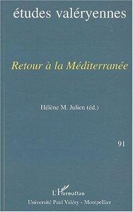 RETOUR A LA MEDITERRANNEE - ETUDES VALERYENNES N 91