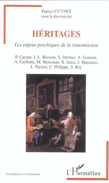 HERITAGES - LES ENJEUX PSYCHIQUES DE LA TRANSMISSION