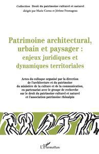 Patrimoine architectural, urbain et paysager