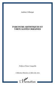 PARCOURS ARTISTIQUES ET VIRTUALITES URBAINES