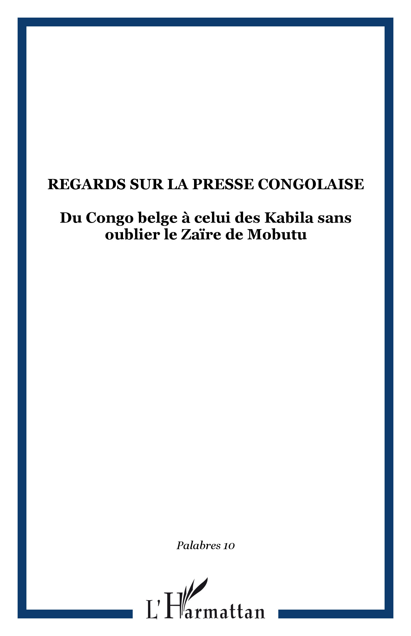 Regards sur la presse congolaise
