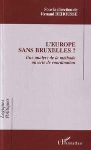L'Europe sans Bruxelles