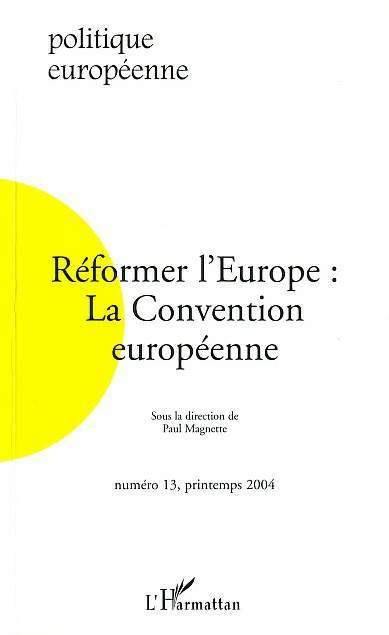 REFORMER L'EUROPE : LA