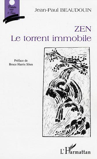 ZEN. - LE TORRENT IMMOBILE