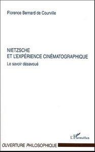 Nietzsche et l'expérience cinématographique