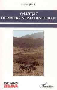 QASHQA'I - DERNIERS NOMADES D'IRAN
