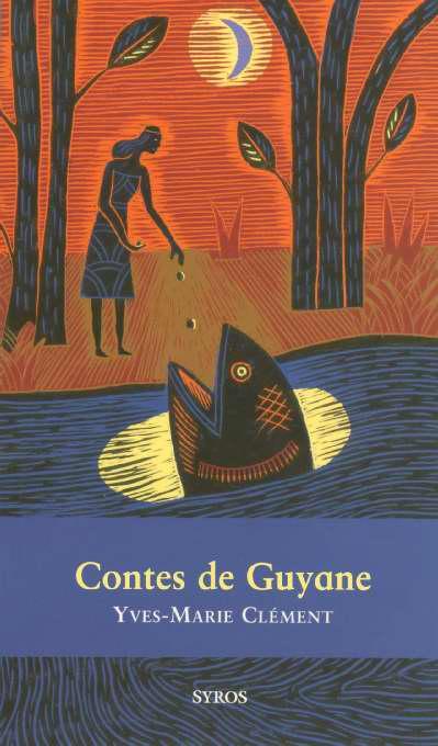 CONTES DE GUYANE