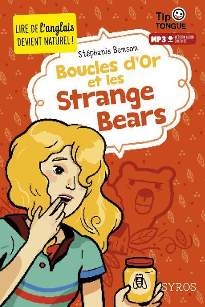 BOUCLE D'OR ET LES STRANGE BEARS - LIVRE + AUDIO
