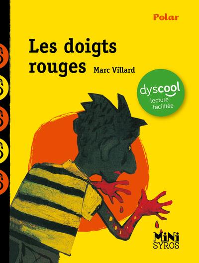 Les doigts rouges - dyscool