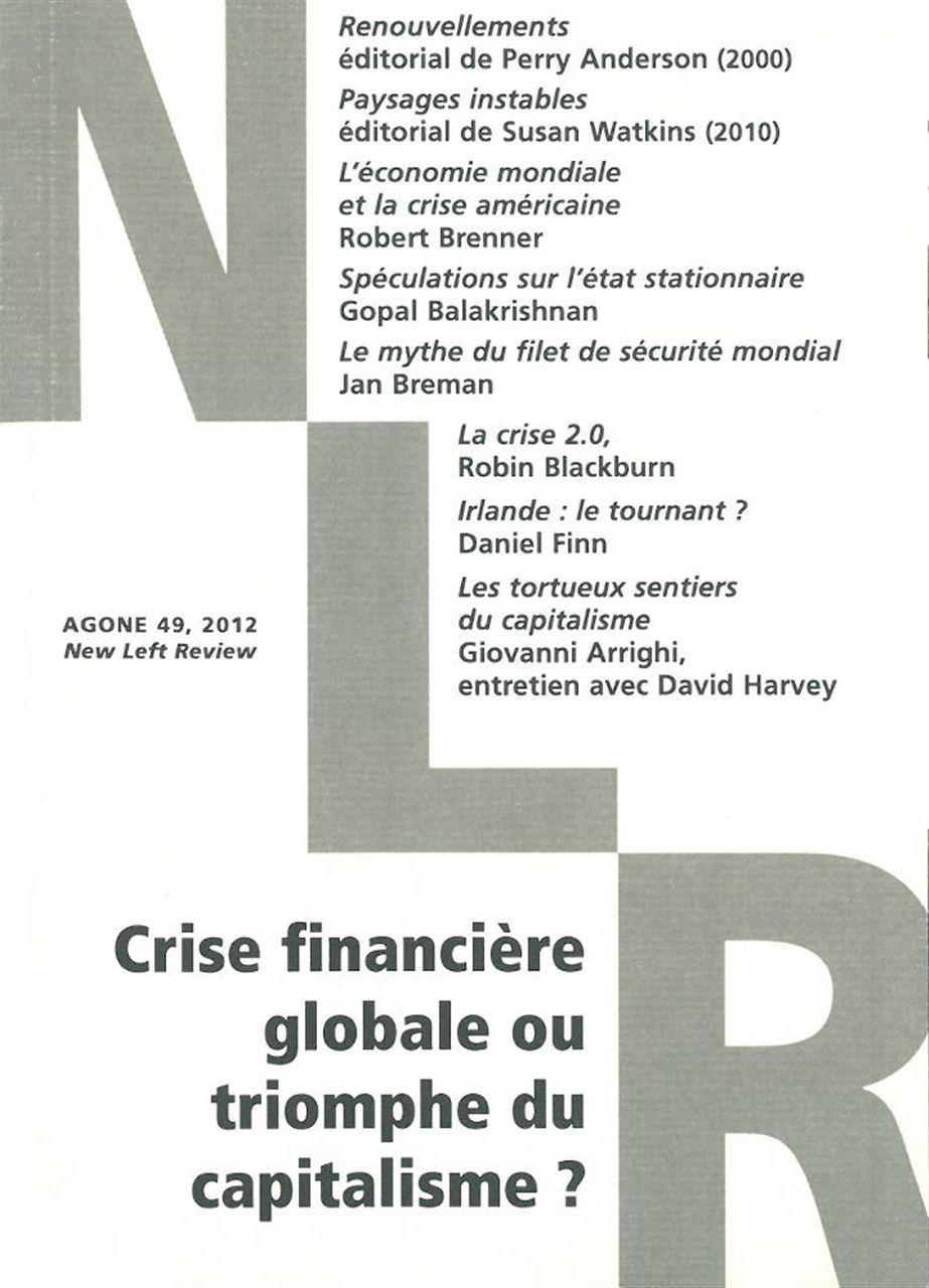AGONE 49 - CRISE FINANCIERE GLOBALE OU TRIOMPHE DU CAPITALISME ?