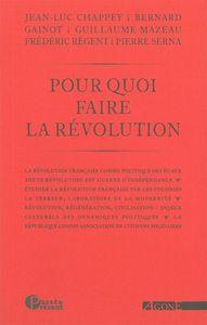 POUR QUOI FAIRE LA REVOLUTION