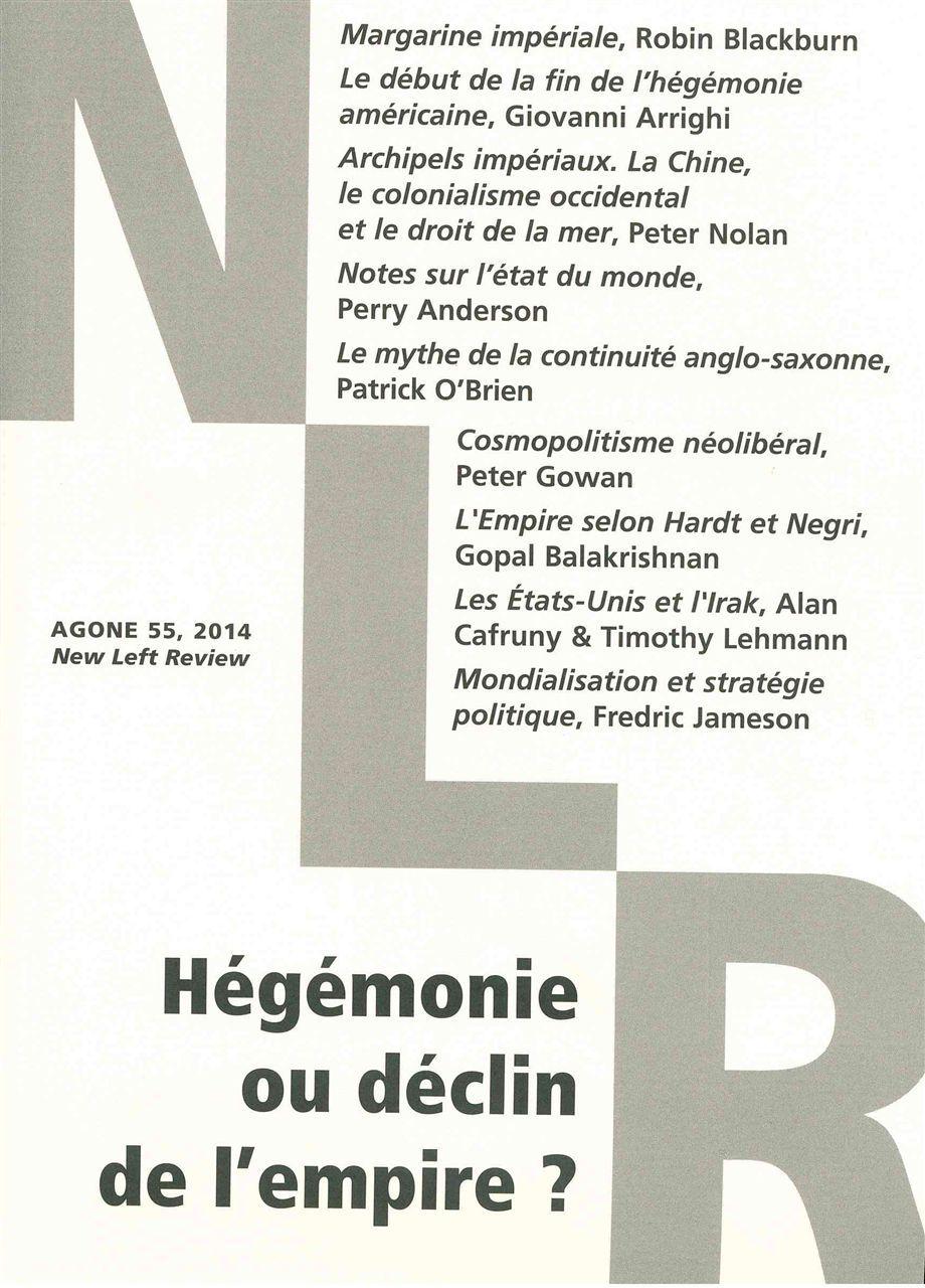 AGONE 55 -  HEGEMONIE OU DECLIN DE L'EMPIRE