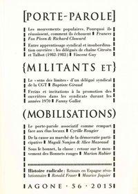AGONE 56 -  PORTE-PAROLE, MILITANTS ET MOBILISATIONS