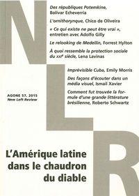 AGONE 57 -  L'AMERIQUE LATINE DANS LE CHAUDRON DU DIABLE