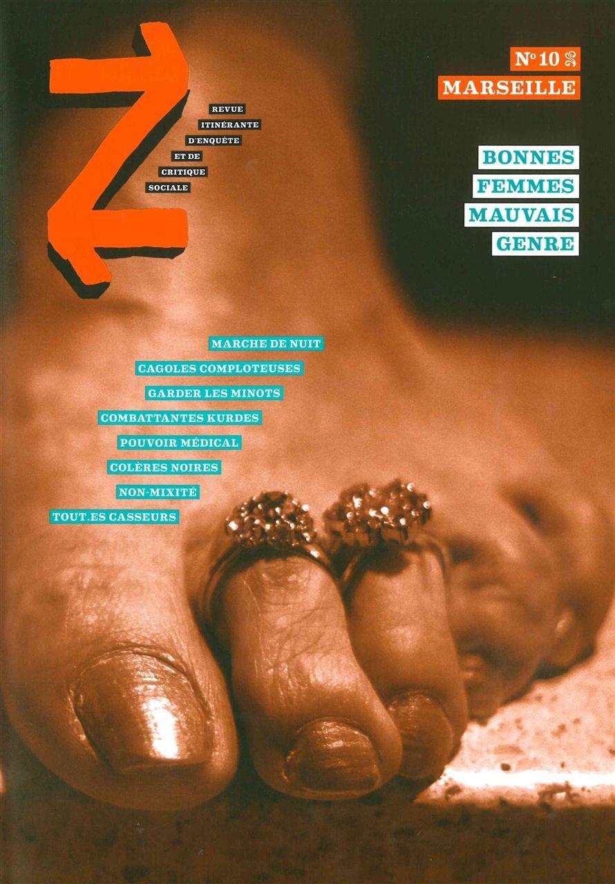 REVUE Z N 10: MARSEILLE T. 2 - BONNES FEMMES,MAUVAIS GENRES