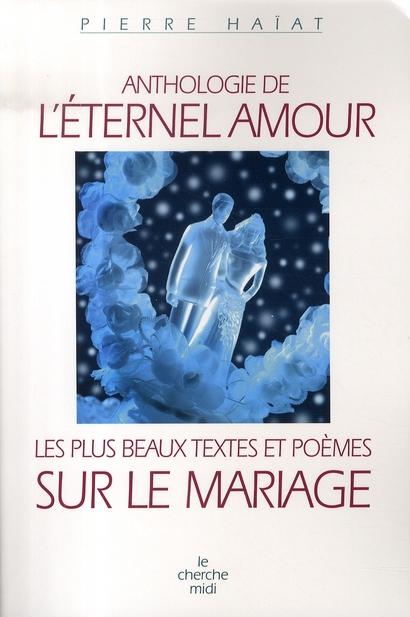 ANTHOLOGIE DE L'ETERNEL AMOUR
