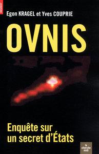 OVNIS ENQUETE SUR UN SECRET D'ETATS