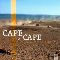 CAPE TO CAPE DU CAP NORD AU CAP DE BONNE-ESPERANCE -CD OFFERT-