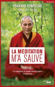 LA MEDITATION M'A SAUVE