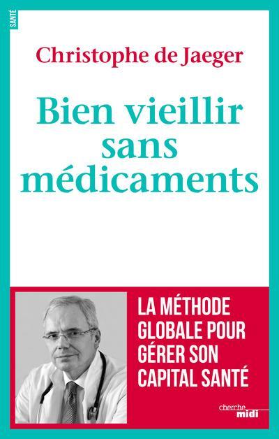 BIEN VIEILLIR SANS MEDICAMENTS