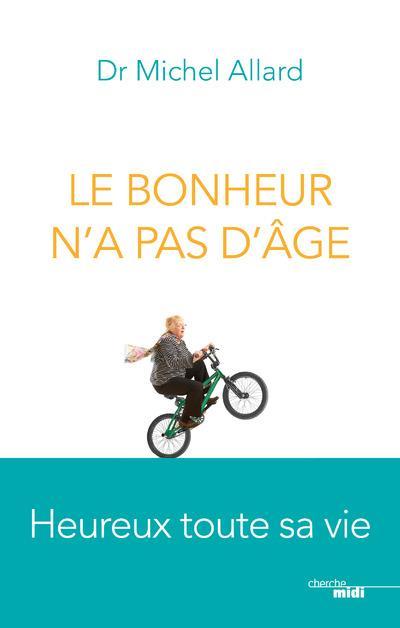 LE BONHEUR N'A PAS D'AGE