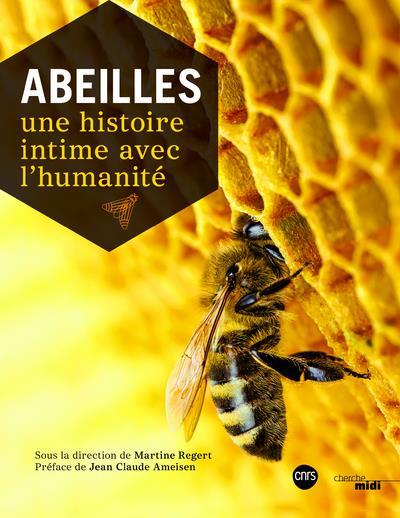 ABEILLES - UNE HISTOIRE INTIME AVEC L'HUMANITE