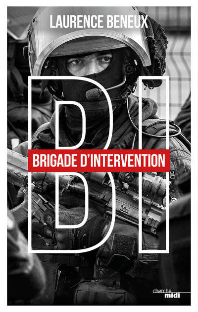 BI BRIGADE D INTERVENTION