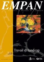 EMPAN 55 - TRAVAIL ET HANDICAP