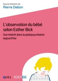 1001 BB 066 - L'OBSERVATION DU BEBE SELON ESTHER BICK