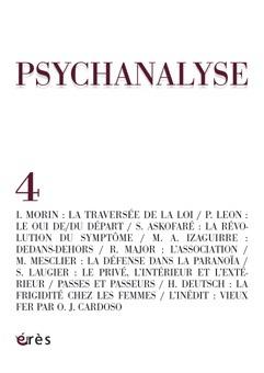 PSYCHANALYSE 04 - LA TRAVERSEE DE LA LOI